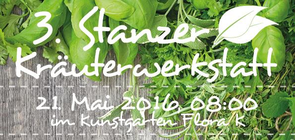 3. Stanzer Kräuterwerkstatt – Programm fixiert!
